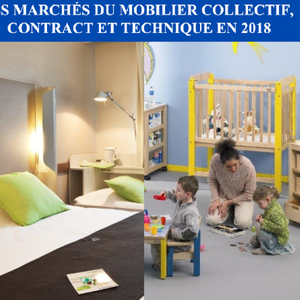 Etude de quantification du mobilier Collectif, Contract et Technique